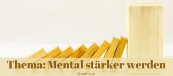 mehr zu Mental stärker werden