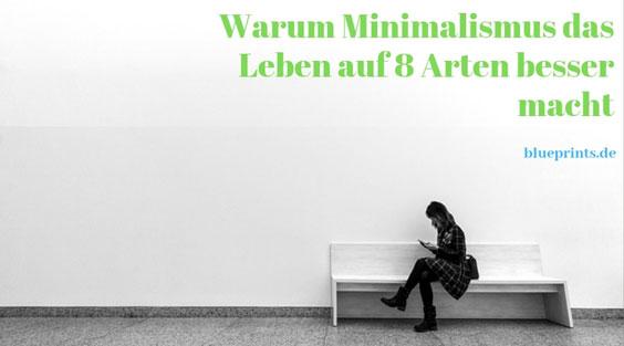 warum minimalismus 11
